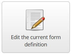 edit the current form definition