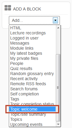 select topic welcome from the add a block menu