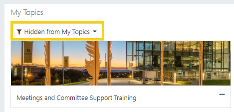 use the filter to view your 'hidden from my topics' items