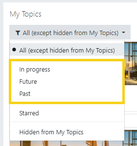 My topics filter showing 'in progress', 'future', and 'past'