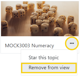 Click the elipses then select 'remove from view'