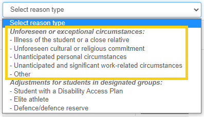 the 'unforseen or exceptional circumstances' reason types menu.  Includes illness and others