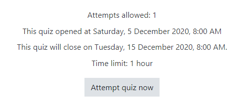 Number of attempts allowed, quiz open and close times, time limit, attempt quiz now button