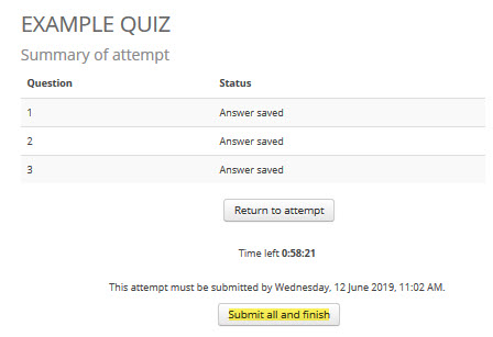 Click 'submit all and finish' to finalise your quiz attempt