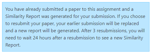 A blue message reading 'You have already submitted a paper to this assignment and Similarity Report was generated ....'